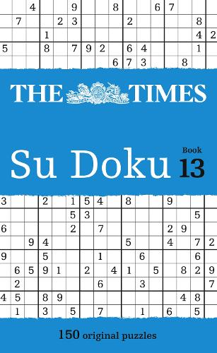 The Times Su Doku Book 13: 150 Challenging Puzzles from the Times (Paperback)