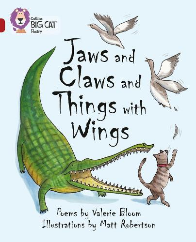 Jaws and Claws and Things with Wings: Band 14/Ruby - Collins Big Cat (Paperback)