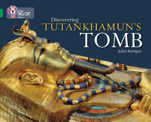 Discovering Tutankhamun's Tomb: Band 15/Emerald - Collins Big Cat (Paperback)
