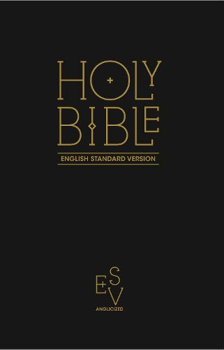 Holy Bible: English Standard Version (ESV) Anglicised Black Gift and Award edition (Paperback)