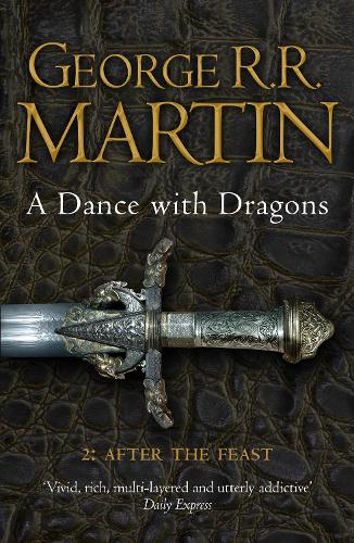 A Dance With Dragons: Part 2 After the Feast - A Song of Ice and Fire Book 5 (Paperback)