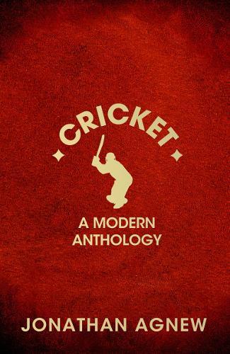Cricket: A Modern Anthology (Hardback)