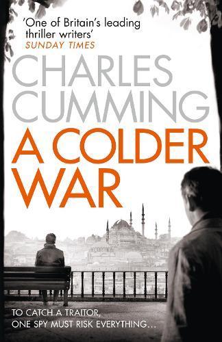 A Colder War - Thomas Kell Spy Thriller Book 2 (Paperback)