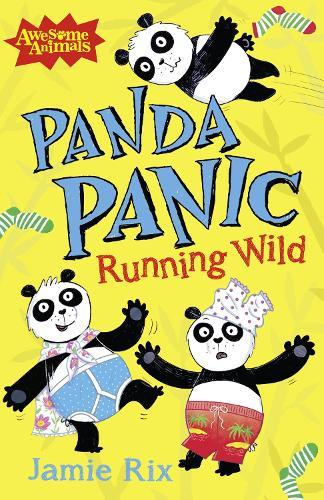 Panda Panic - Running Wild - Awesome Animals (Paperback)
