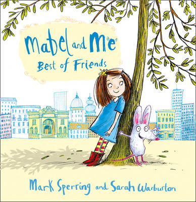Mabel and Me - Best of Friends (Hardback)