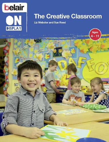 The Creative Classroom - Belair On Display (Paperback)