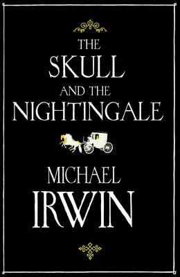 The Skull and the Nightingale (Hardback)