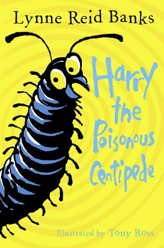 Harry the Poisonous Centipede: A Story to Make You Squirm (Paperback)