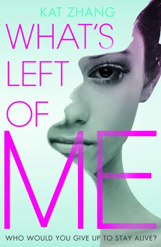 What's Left of Me - The Hybrid Chronicles 1 (Paperback)