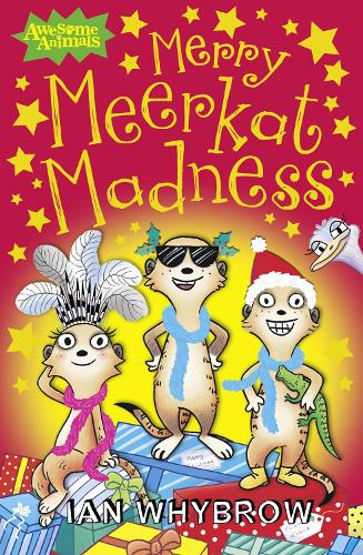 Merry Meerkat Madness - Awesome Animals (Paperback)
