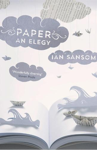 Paper: An Elegy (Paperback)
