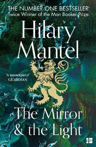 The Mirror and the Light - The Wolf Hall Trilogy (Paperback)