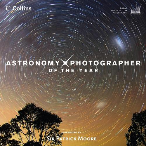 Astronomy Photographer of the Year: Collection 1 (Hardback)
