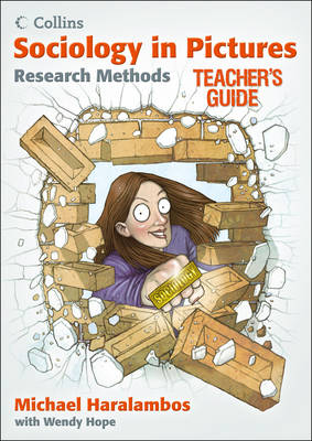 Research Methods: Teacher's Guide - Sociology in Pictures (Paperback)