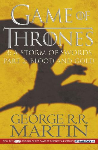 A Game of Thrones: A Storm of Swords Part 2 - A Song of Ice and Fire (Paperback)