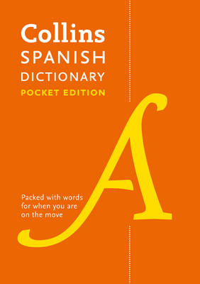 Collins Spanish Dictionary Pocket edition: 60,000 Translations in a Portable Format (Paperback)