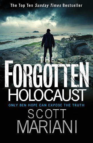 The Forgotten Holocaust - Ben Hope Book 10 (Paperback)