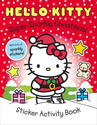 Super Sparkly Christmas! - Hello Kitty (Paperback)