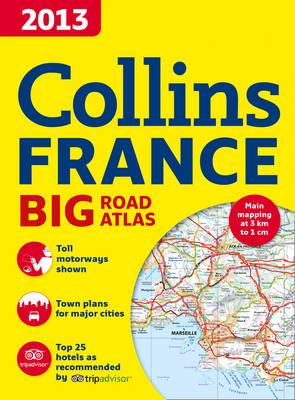 2013 Collins Road Atlas France (Paperback)