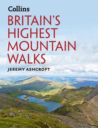 Britain's Highest Mountain Walks (Hardback)