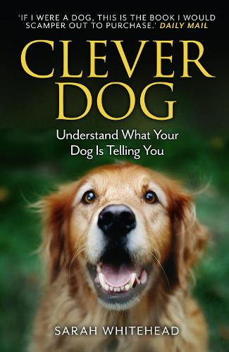 Clever Dog: Understand What Your Dog is Telling You (Paperback)