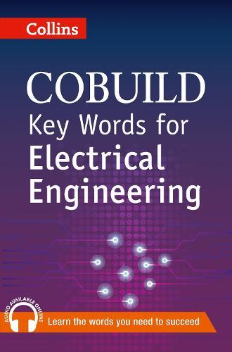 Key Words for Electrical Engineering: B1+ - Collins COBUILD Key Words (Paperback)