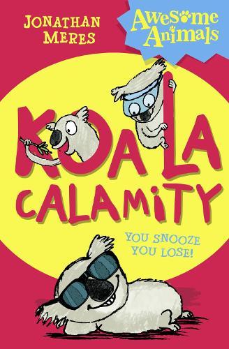 Koala Calamity - Awesome Animals (Paperback)