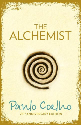 The Alchemist: A Fable About Following Your Dream (Hardback)