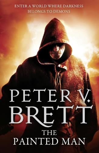The Painted Man - The Demon Cycle 1 (Paperback)