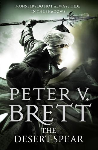 The Desert Spear - The Demon Cycle 2 (Paperback)