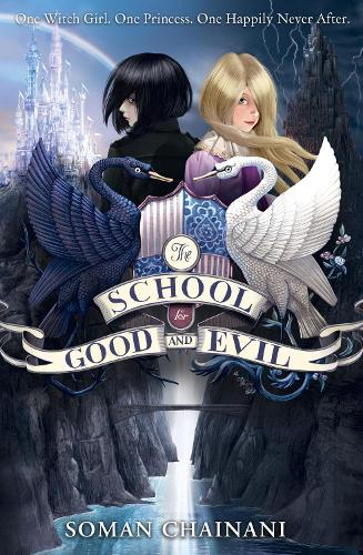 The School for Good and Evil - The School for Good and Evil Book 1 (Paperback)