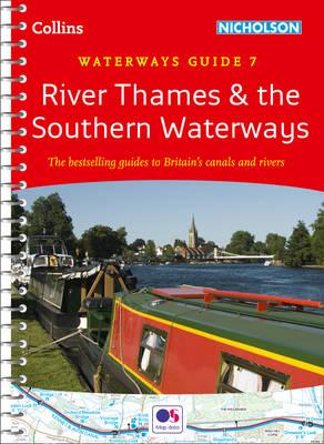 River Thames and Southern Waterways - Collins Nicholson Waterways Guides No. 7 (Spiral bound)