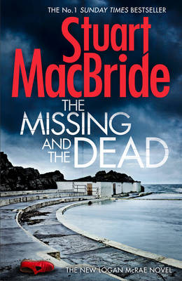 The Missing and the Dead - Logan McRae 9 (Hardback)