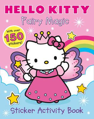 Hello Kitty - Fairy Magic Sticker Book - Hello Kitty (Paperback)