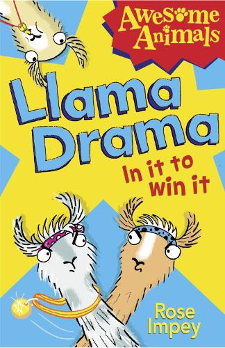 Llama Drama - In It To Win It! - Awesome Animals (Paperback)