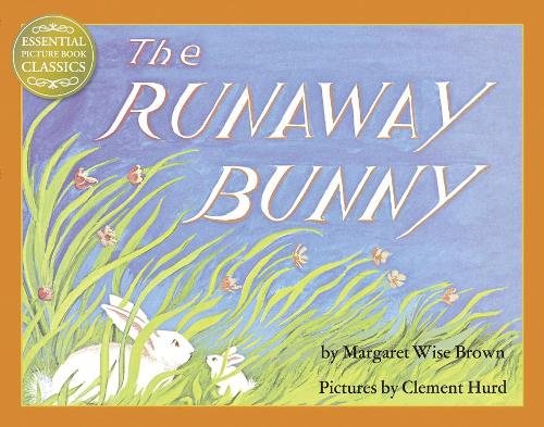 Cover of the book, The Runaway Bunny.