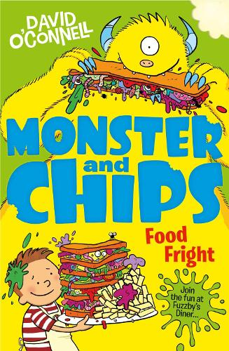 Food Fright - Monster and Chips Book 3 (Paperback)