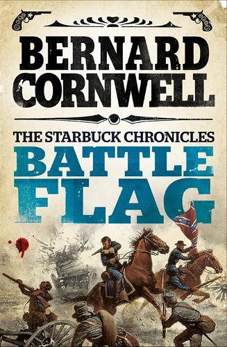 Battle Flag - The Starbuck Chronicles 3 (Paperback)