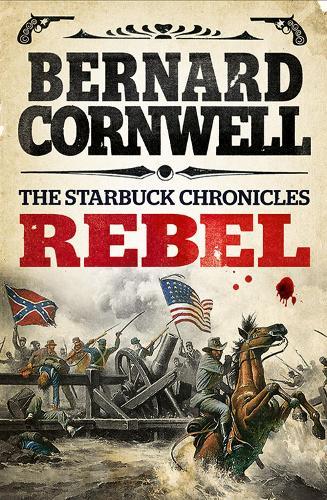 Rebel - The Starbuck Chronicles 1 (Paperback)