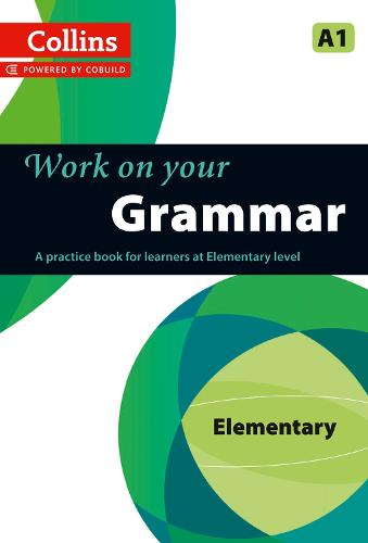 Grammar: A1 - Collins Work on Your... (Paperback)