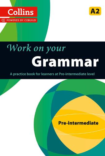 Grammar: A2 - Collins Work on Your... (Paperback)