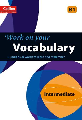Vocabulary: B1 - Collins Work on Your... (Paperback)