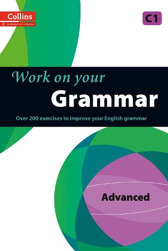 Grammar: C1 - Collins Work on Your... (Paperback)