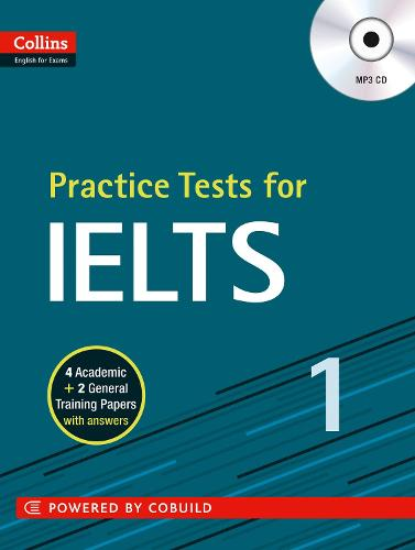 IELTS Practice Tests Volume 1: With Answers and Audio - Collins English for IELTS