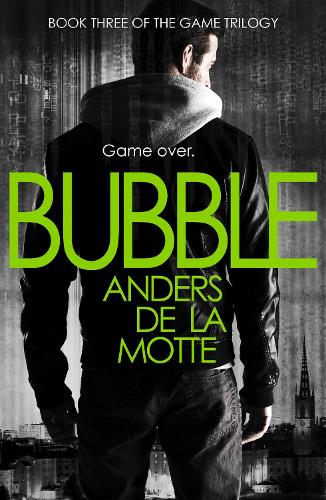 Bubble - The Game Trilogy 3 (Paperback)