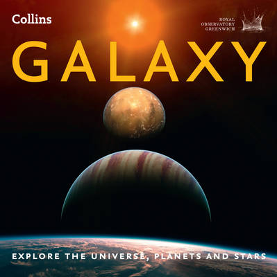 Galaxy: Explore the Universe, Planets and Stars (Paperback)