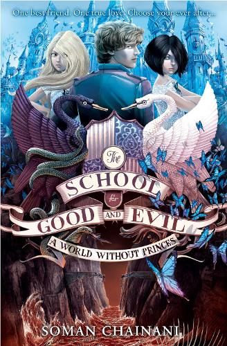 A World Without Princes - The School for Good and Evil 2 (Paperback)