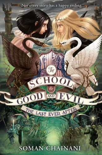The Last Ever After - The School for Good and Evil 3 (Paperback)