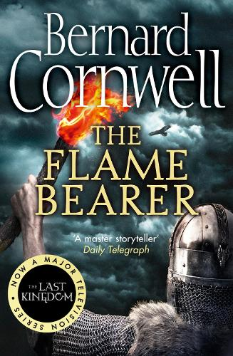 The Flame Bearer - The Last Kingdom Series Book 10 (Paperback)