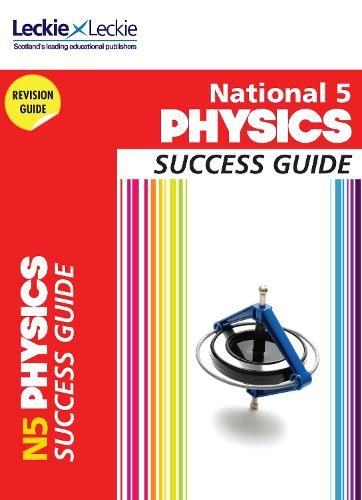 National 5 Physics Success Guide - Success Guide for SQA Exams (Paperback)